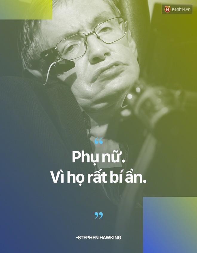 Stephen Hawking và những câu nói thể hiện suy nghĩ của một vị thiên tài - ảnh 4