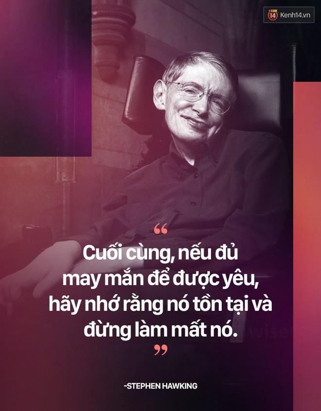 Stephen Hawking và những câu nói thể hiện suy nghĩ của một vị thiên tài - ảnh 9
