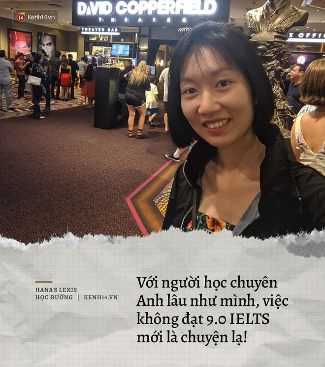 Vlogger IELTS 9.0 Hana's Lexis: Cứng đầu, dám bóc mẽ Tiếng Anh của hàng loạt người nổi tiếng nhưng tự nhận mình ngông, ngu và … trên trung bình - ảnh 12