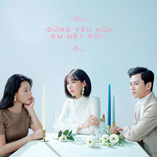 """MV """"Đừng yêu nữa, em mệt rồi"""" - Min: Bản ballad đậm chất tự sự cùng những thước phim đượm buồn về tình yêu - Ảnh 1."""