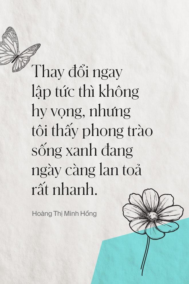 Anh hùng khí hậu Hoàng Thị Minh Hồng: Thà thắp lên một ngọn nến còn hơn ngồi đó nguyền rủa bóng tối - Ảnh 9.