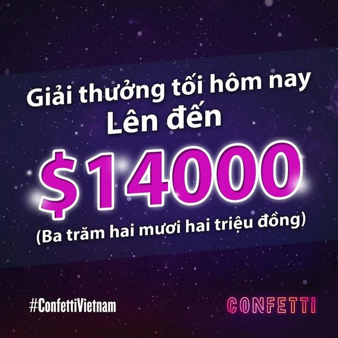1 người nhận hơn 6 triệu đồng, số tiền thưởng kỷ lục của Confetti Vietnam đây rồi! - ảnh 1