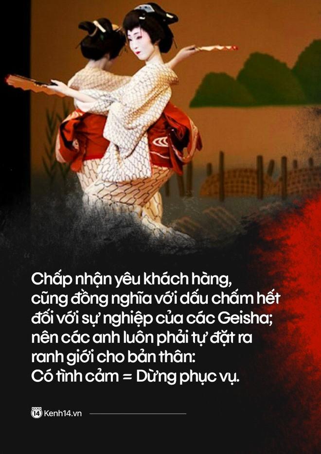 Ẩn sau vẻ đẹp chết người của một Geisha Nam: Sức quyến rũ từ lời nói mật ngọt chết ruồi thu về cả tỷ đồng mỗi đêm - ảnh 13
