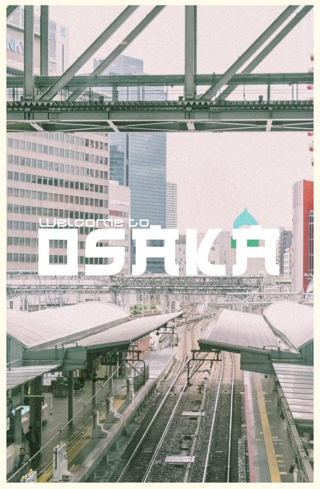 Hành trình 4 ngày khám phá Osaka cùng trai đẹp Here We Go 2019: Đừng đi, không là chẳng muốn về đấy! - ảnh 3