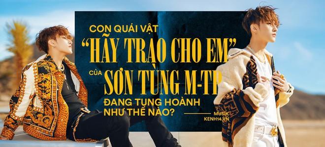 12 tiếng sau khi Hãy trao cho anh càn quét: #1 Việt Nam, #1 Châu Á, #1 Thế giới và nhiều hơn thế nữa! - Ảnh 5.