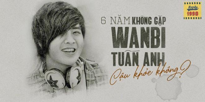 Tưởng nhớ 6 năm ngày mất của Wanbi Tuấn Anh, fan đồng loạt chia sẻ kỉ niệm xúc động: 6 năm không gặp, cậu khỏe không? - ảnh 2