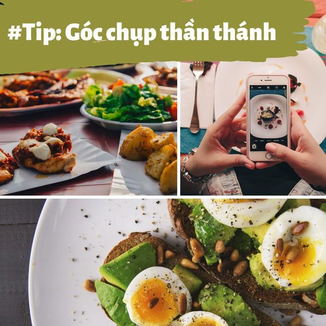 Học ngay những kiểu chụp ảnh đồ ăn chuẩn food blogger này để một người ăn nhưng cả friend list cùng ngon miệng - Ảnh 14.