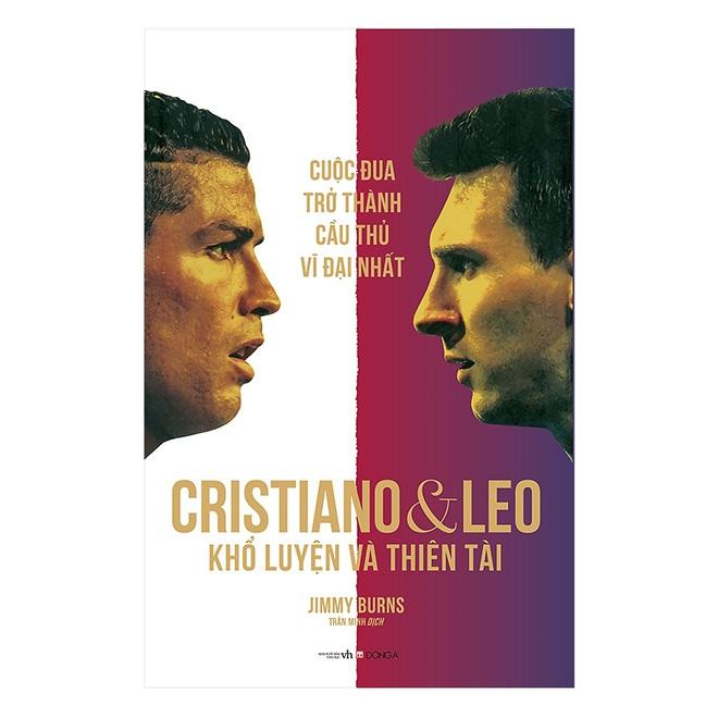 Cuốn sách phải đọc ngay để biết Ronaldo và Messi ai là người vĩ đại nhất - ảnh 1