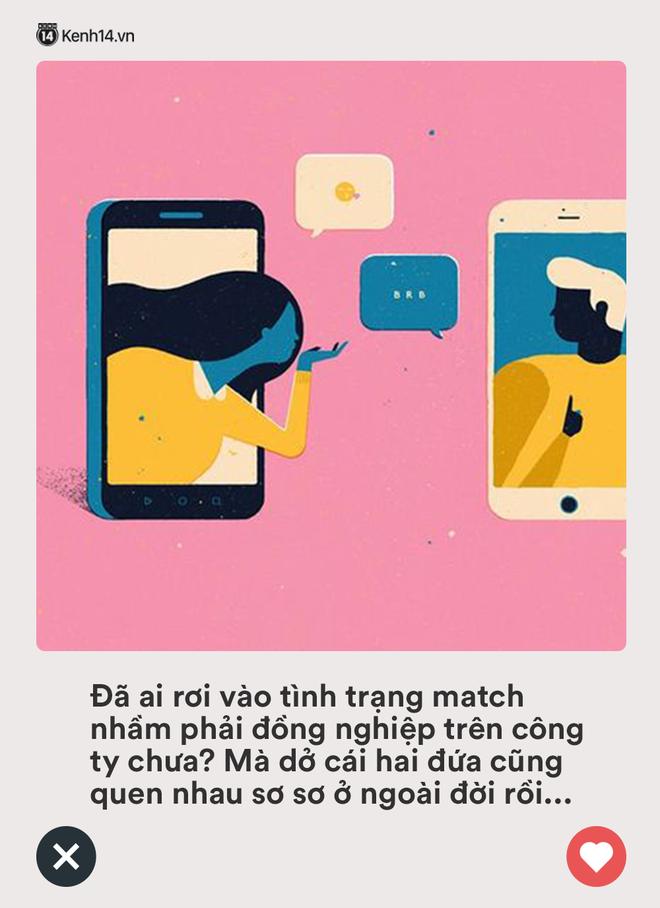 Chơi Tinder cũng như mua hàng online, chưa toang thì cũng gặp 1001 tình huống dở khóc dở cười - ảnh 3