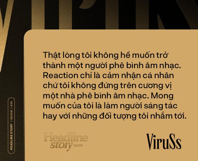 ViruSs: Có lẽ hạnh phúc của Sơn Tùng là đủ còn hạnh phúc của tôi là hơn Sơn Tùng - Ảnh 12.