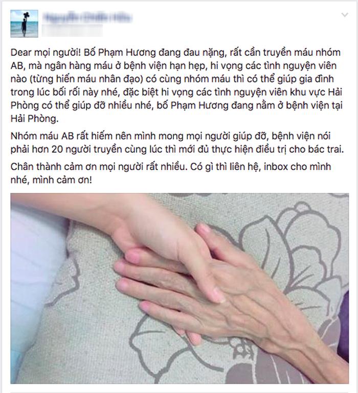 Bố đang trong cơn nguy kịch, Phạm Hương khẩn cầu dân mạng giúp đỡ tìm nguồn máu - Ảnh 1.