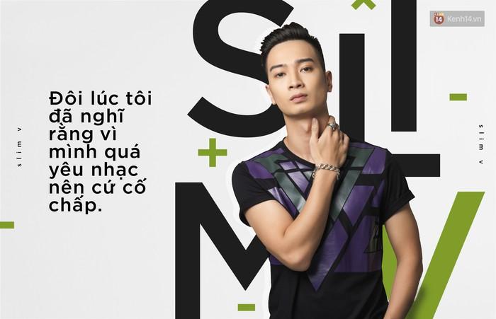 Slim V: Vì mình quá yêu nhạc nên cứ cố chấp - Ảnh 7.