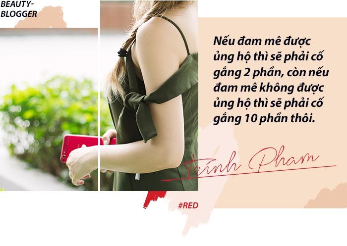 Trinh Phạm và nghề Beauty Blogger - Cái nghề tưởng của dân nhà giàu nhưng lại không làm giàu nổi - Ảnh 12.