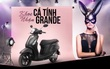 Cơ hội nhận xe Yamaha Grande nhờ cuộc thi ảnh theo phong cách Ariana Grande