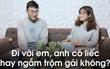 Clip thử thách với 5 cặp đôi yêu nhau: Bạn hiểu bạn gái mình đến đâu?