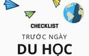 Checklist trước ngày du học Mỹ