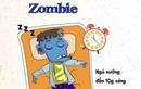 """Đến ăn còn lười - Phải chăng chúng ta đang dần trở thành những """"zombie""""?"""
