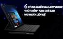 """6 lý do khiến Galaxy Book """"hút hồn"""" fan chỉ sau vài ngày lên kệ"""