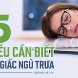 Giấc ngủ trưa có rất nhiều lợi ích nhưng bạn có chắc là mình đã ngủ đúng cách?