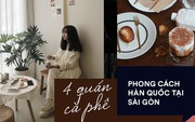 Sài Gòn: Check-in ở 4 quán cà phê này là ai cũng tưởng bạn đang đi Hàn Quốc!