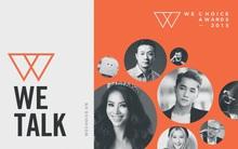 WeTalk: Làm thế nào để nhận vé tham gia cuộc trò chuyện truyền cảm hứng với các diễn giả?