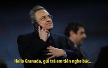 Ảnh chế: Cay cú vì mất cúp, chủ tịch Real Madrid đòi tiền Granada