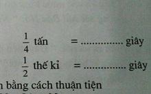 Bài toán lớp 4 yêu cầu đổi tấn ra giây