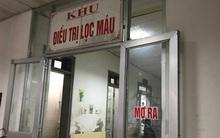 Vụ 6 người tử vong nghi do sốc phản vệ: Ngừng hoạt động khoa thận nhân tạo BV Đa khoa tỉnh Hòa Bình