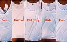 Thử mua áo ba lỗ trắng của 5 hãng bình dân nhưng cô nàng này nhận ra chỉ có áo của 1 hãng là đáng tiền nhất