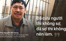 """Những Lục Vân Tiên thời hiện đại: """"Đã cứu người thì không sợ, đã sợ thì không nên làm"""""""