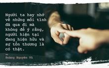Tình yêu kết thúc không phải do cảm xúc đã hết mà do cái nắm tay không còn được chặt