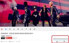 """MV """"Bang Bang Bang"""" của BigBang cán mốc 200 triệu views trên Youtube, nhanh nhất trong lịch sử các nhóm nhạc Kpop"""