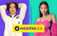 #HashTag V.S: Mai Ngô đối đầu Hoàng Thùy, tranh luận gay cấn về The Face mùa 2 gây hụt hẫng!