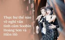 Từ né tránh đến phủ nhận, vậy những hình ảnh thân thiết kia giữa Soobin Hoàng Sơn và Hiền Hồ giải thích thế nào?
