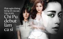"""Loạt phát ngôn không kiêng nể của sao Việt từ sau khi Chi Pu tuyên bố """"hãy gọi tôi là ca sĩ"""""""
