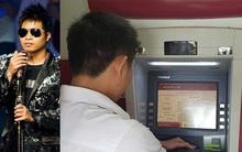 Một ca sĩ khiếm thị bị từ chối mở thẻ ATM