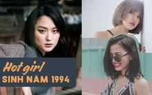 Bao nhiêu hot girl xinh đẹp, cá tính và sexy đều sinh năm 1994 đây này!