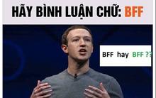 """Trào lưu comment """"BFF"""" trên Facebook: Không có chức năng kiểm tra bảo mật, chỉ đơn giản là cho vui thôi"""