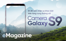 Đi để cảm nhận sự khác biệt trên từng cung đường với camera Galaxy S9
