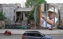 """Người bảo vệ canh giữ ngôi nhà 300 Kim Mã bị bỏ hoang suốt 27 năm tiết lộ về thông tin ngôi nhà """"có ma"""""""