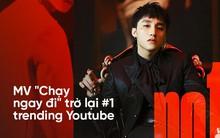 """Sau hơn 1 ngày """"mất tích"""" bí ẩn, MV """"Chạy ngay đi"""" của Sơn Tùng M-TP trở lại Top 1 Trending Youtube"""
