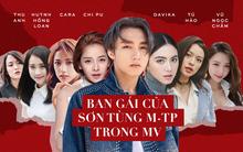"""Trước """"ma nữ"""" Mai Davika, đây là loạt """"bóng hồng"""" xinh đẹp từng xuất hiện trong các MV của Sơn Tùng M-TP"""