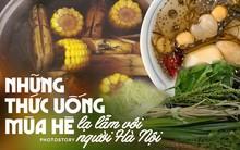 Những thức uống này nghe thì lạ lẫm với người Hà Nội, chứ ở Sài Gòn mùa hè năm nào cũng bán khắp mọi nẻo đường