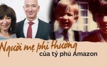 Tuổi thơ khốn khó của tỷ phú Amazon với người mẹ có nghị lực phi thường: 18 tuổi làm mẹ đơn thân, ngày ngày vẫn đem con đến lớp học