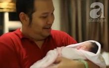 Ánh mắt đầy xúc cảm của các ông bố trong giây phút con chào đời