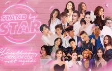 """Dàn sao Vbiz đổ bộ """"Stand By Star"""", hứa hẹn bùng nổ cảm xúc cùng ngày Phụ nữ Việt Nam 20/10"""