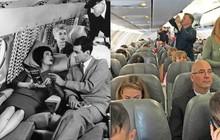 Chùm ảnh cho thấy dù hiện đại hơn nhưng đi máy bay thời nay chưa chắc thoải mái bằng thời xưa