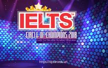 """Phát động cuộc thi tìm kiếm tài năng tiếng Anh """"IELTS circle of Champions 2018"""" cùng Ocean Edu"""