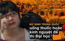 Gaokao - kỳ thi ĐH khốc liệt nhất thế giới ở Trung Quốc: Gian lận phạt tù 7 năm, nữ sinh phải uống thuốc hoãn kinh nguyệt để dự thi