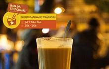 Ai còn nhớ ở Hà Nội có món nước gạo rang vang danh một thời và đây là 3 địa chỉ nước gạo rang hiếm hoi còn sót lại
